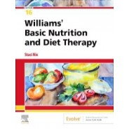 Williams' Basic Nutrition and Diet Therapy, 16th Edition
