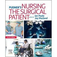Pudner's Nursing the Surgical Patient, 4th Edition