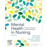 Mental Health in Nursing: Theory and Practice for Clinical Settings 5th Edition