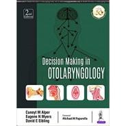 Decision Making in Otolaryngology