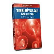Tıbbi Biyoloji Ders Kitabı - Ayşe Başaran