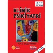 Klinik Psikiyatri (Ciltli) DSM-5 Tanı Odaklı
