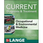 CURRENT Diagnosis & Treatment Occupational & Environmental Medicine, 6th Edition