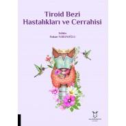 Tiroid Bezi Hastalıkları ve Cerrahisi