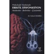 Psikolojik Yönleriyle Erektil Disfonksiyon Nedenler - Belirtiler - Çözümler