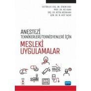 Anestezi Tekniker/Teknisyenleri İçin MESLEKİ UYGULAMALAR