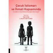 """Çocuk İstismarı ve İhmali Kapsamında """"Çocukların Cinsel Dokunulmazlığına Karşı Suçlar"""""""