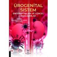 Ürogenital Sistem Enfeksiyonları ve Güncel Yaklaşımlar
