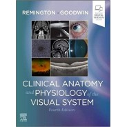 Clinical Anatomy and Physiology of the Visual System, 4th Edition
