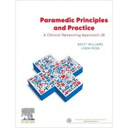 Paramedic Principles and Practice, 2nd Edition
