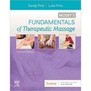 Mosby's Fundamentals of Therapeutic Massage, 7th Edition