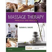 Massage Therapy: Principles and Practice 6th Edition