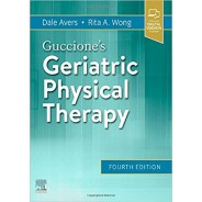 Guccione's Geriatric Physical Therapy, 4th Edition