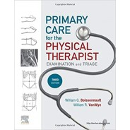 Primary Care for the Physical Therapist: Examination and Triage 3rd Edition