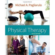 Introduction to Physical Therapy, 6th Edition