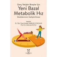 Genç Yetişkin Bireyler için Yeni Bazal Metabolik Hız Denkleminin Geliştirilmesi