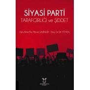 Siyasi Parti Tarafgirliği ve Şiddet