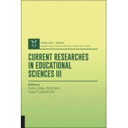 Current Researches in Educational Sciences III ( AYBAK 2021 Mart )