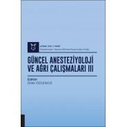 Güncel Anesteziyoloji ve Ağrı Çalışmaları III ( AYBAK 2021 Mart )