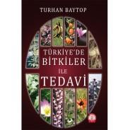 Türkiye'de Bitkiler İle Tedavi