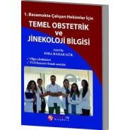 1.Basamakta Çalışan Hekimler İçin Temel Obstetrik Ve Jinekoloji Bilgisi