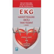 EKG Hayati Tehlike ( Acil ) Tanı ve Tedavi