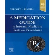 A Medication Guide to Internal Medicine Tests and Procedures