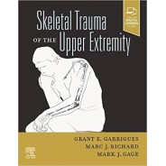 Skeletal Trauma of the Upper Extremity