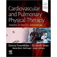 Cardiovascular and Pulmonary Physical Therapy, 6th Edition