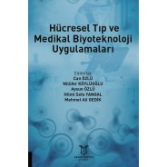 Hücresel Tıp ve Medikal Biyoteknoloji Uygulamaları