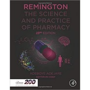 Remington: The Science and Practice of Pharmacy 23rd Edition