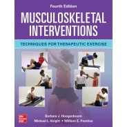 Musculoskeletal Interventions: Techniques For Therapeutic Exercise 4,Edition