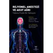Rejyonel Anestezi ve Akut Ağrı Tıbbına Pratik Bir Yaklaşım