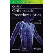 QuickRef® Orthopaedic Procedures Atlas, Second Edition: Print + Ebook with Multimedia