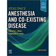 Stoelting's Anesthesia and Co-Existing Disease, 8th Edition
