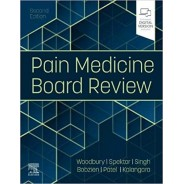 Pain Medicine Board Review, 2nd Edition
