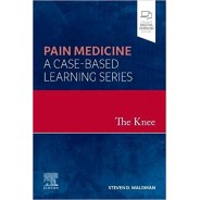 The Knee Pain Medicine: A Case-Based Learning Series