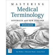 Mastering Medical Terminology Workbook