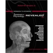 workbook to accompany anatomy physiology revealed