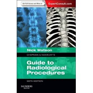 Chapman & Nakielny's Guide to Radiological Procedures, 6th Edition