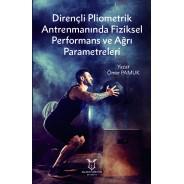 Dirençli Pliometrik Antrenmanında Fiziksel Performans ve Ağrı Parametreleri
