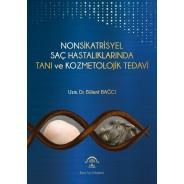 Nonsikatrisyel Saç Hastalıklarında Tanı ve Kozmetolojik Tedavi