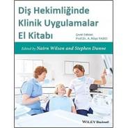 Diş Hekimliğinde Klinik Uygulamalar El Kitabı