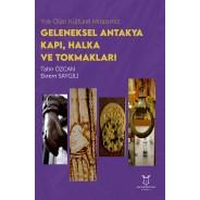 Yok Olan Kültürel Mirasımız: Geleneksel Antakya Kapı, Halka ve Tokmakları