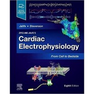 Zipes and Jalife's Cardiac Electrophysiology: From Cell to Bedside, 8th Edition