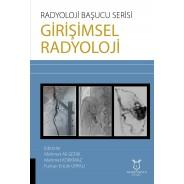 Radyoloji Başucu Serisi - Girişimsel Radyoloji