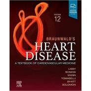 Braunwald's Heart Disease A Textbook of Cardiovascular Medicine 12th Edition