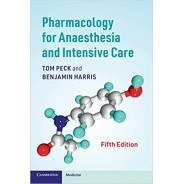 Pharmacology for Anaesthesia and Intensive Care 5th Edition