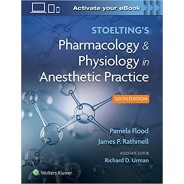 Stoelting's Pharmacology & Physiology in Anesthetic Practice 6,Edition