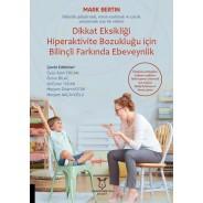 Dikkat Eksikliği Hiperaktivite Bozukluğu için Bilinçli Farkında Ebeveynlik